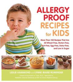 Allergy-Proof Recipes for Kids: More Than 150 Recipes That Are All Wheat-Free, Gluten-Free, Nut-Free, Egg-Free, D... #babyfoodrecipes