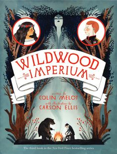 Wildwood Imperium by Colin Meloy and Carson Ellis. I really like the way in which the piece has the type in the banner and how each illustration flows with one another to give the design unison and not look over crowded