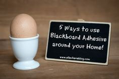5 Ways To Use Blackboard Adhesive In Your Home!