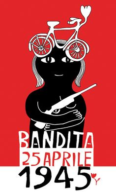 bandita 25 aprile 1945 by workingclasshero(°°), via Flickr