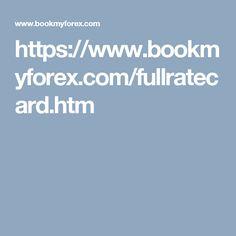 https://www.bookmyforex.com/fullratecard.htm