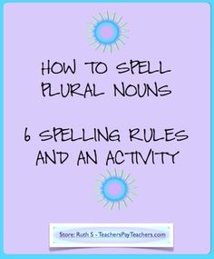 How to Spell Plural Nouns free PDF work page by Teacher Park Teaching Language Arts, Classroom Language, Teaching Writing, Writing Activities, Teaching Resources, Teaching Ideas, Spelling Activities, Teaching Grammar, Student Teaching