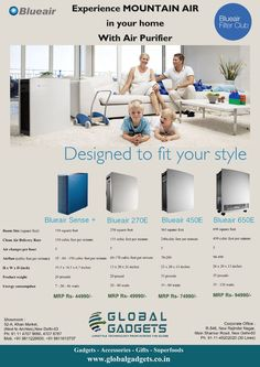 Keep your indoor air clean and pollution free in order to keep your loved ones healthy and happy. Choose from a range of #blueair air purifiers which best fits your needs.  Contact: Global Gadgets 52-A, Khan Market, New Delhi 110003 or Call us at - 8800089000 9899895000