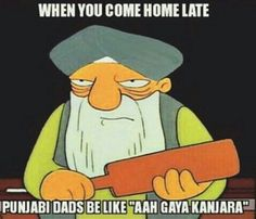 Or even worse. | 20 Pictures That Will Hit Too Close To Home If You're Punjabi