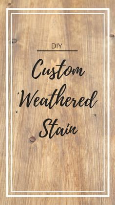 Weathered Wood Stain, Diy Wood Stain, Wood Sealer, Stain On Pine, Paint Stain, Distressing Wood, Paint Finishes, Chalk Paint, Wood Varnish Colours