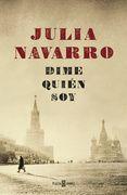 DIME QUIEN SOY - JULIA NAVARRO. Comprar el libro y ver resumen online. Compra venta de libros de segunda mano.