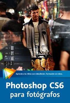 Curso Photoshop CS6 para fotógrafos | ceslava | diseño