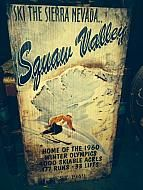 """SQUAW VALLEY SIGN, 20"""" X 33"""""""