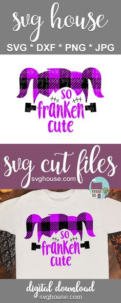 So Franken Cute Girls Buffalo Plaid SVG Files For Cricut And Silhouette - Halloween Design Halloween Designs, Halloween Vinyl, Halloween Crafts, Halloween Clipart, Baby Halloween, Crafts For Teens To Make, Crafts To Sell, Easy Crafts, Diy And Crafts