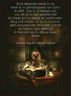 Goeie nag Evening Greetings, Goeie Nag, Afrikaans Quotes, Good Night Sweet Dreams, Sleep Tight, Word Of God, Good Morning, Poems, Inspirational Quotes