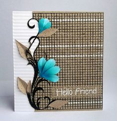 Blues & Browns. Use background stamp on Kraft and oval spellbinders for flowers.  Crimp side panel.  White pen in some squares