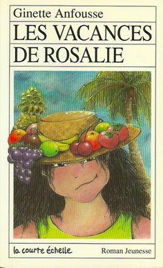 ANFOUSSE, GINETTE. Les vacances de Rosalie