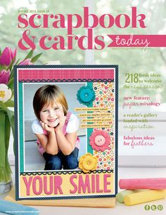 Spring 2013 - Scrapbook & Cards Today magazine - Available for free download