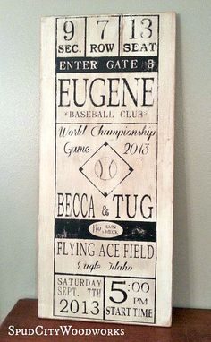 Vintage Baseball Ticket Sign Personalized With Wedding Details From Spud City Woodworks On Etsy
