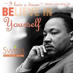 Inspire greatness. #MLKDay #Believe #InspireSWINA