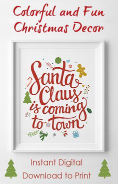 Santa Claus is coming to town! Christmas printable wall decor. Holiday Wall art #affiliate