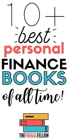 11 Best Personal Finance Books of All Time - The Frugal Fellow Best financial books: in this post you'll find a list of the best financial books. Financial Tips, Financial Literacy, Financial Planning, Financial Stress, College Planning, Financial Assistance, Budgeting Finances, Budgeting Tips, Wealth Affirmations