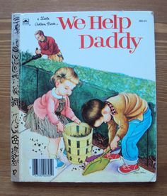 We Help Daddy (1962) - A Little Golden Book by Mini Stein and Eloise Wilkin (Illustrator)