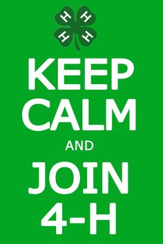 Keep Calm and Join 4-H