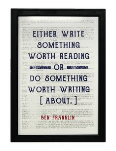 Ben Franklin Write Something or Do Something Motivational Art Print / Poster Red and Blue - Ben Franklin Quotes, Feel Good Pictures, Patriotic Posters, All Poster, Print Poster, Writing Words, Dark Photography, Motivational Posters, Poster Making