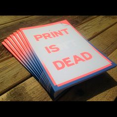 Print Isn't Dead™ Issue 1 :: SOLD OUT