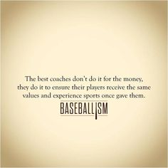 A great baseball coach....Baseballism