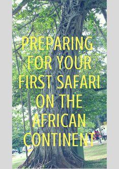 Preparing for your First Safari