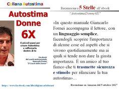 Autostima Donne 6X: la 1° recensione a 5 stelle su...