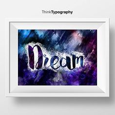 Dream, Watercolor, Motivational Wall Decor, Typography Poster, Inspirational Print Home Decor Gift Kitchen Decor Women instruments musical
