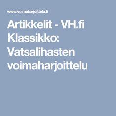 Artikkelit - VH.fi Klassikko: Vatsalihasten voimaharjoittelu