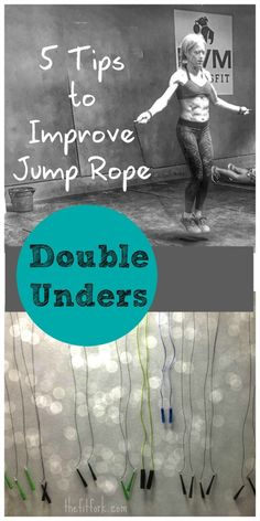 5 Tips to Improve Double Unders - ideas to help your  jump rope skills take off for Crossfit and other workouts.