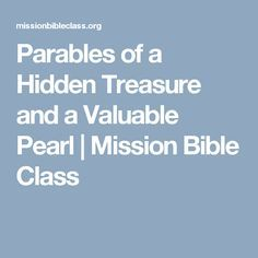 Parables of a Hidden Treasure and a Valuable Pearl | Mission Bible Class