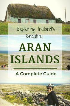 Discover the tradition, culture and heritage of Ireland's Aran Islands with this complete guide.