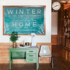 """""""Winter is the time for comfort- it is the time for home."""" #edithsitwell #schoolhouseliving #wintertime (chalkboard art by @hey.halle)"""