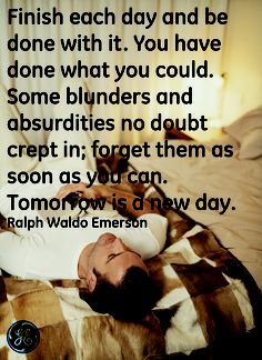 Tomorrow is a new day #Quotes #GEHealthcare