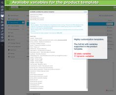 Available variables for the product template. Highly customization templates. The full list with variables supported in the product template. 30 static variables 17 dynamic variables
