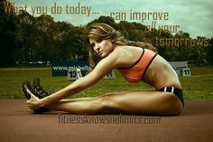 Google Image Result for http://fitnessknowsnolimits.files.wordpress.com/2012/02/what-you-do-today-fitnessknowsnolimits1.jpg