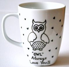 Owl Mug - Owl Always Love You Coffee Cup 10 oz - Dishwasher Safe Painted Coffee Mugs, Halloween Table Decorations, Owl Mug, Owl Always Love You, Funny Coffee Mugs, Love You Forever, Ceramic Mugs, Custom Mugs, Gift For Lover