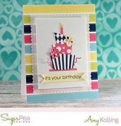 Sugar Pea Designs Bring on the Cake + Celebrate All the Things + Birthday Journal Card Die Set Birthday card by Amy
