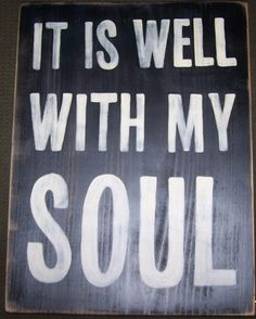 It Is Well With My Soul Christian Traditional by shabbysignshoppe, $32.95