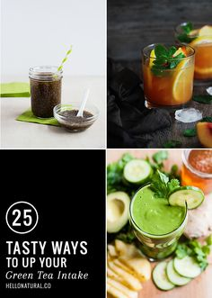 Drink up! 25 of our favorite healthy green tea drinks, packed with antioxidants and other beauty-boosting nutrients.