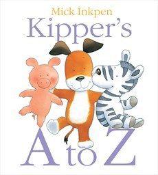 Kipper's A to Z by Mick Inkpen - a cut above most alphabet books