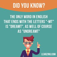 """Did you know?  The only word in English that ends with the letters """"-mt"""" is """"dreamt"""", as well of course as """"undreamt"""".  Want to learn English? Choose your topic here: learzing.com  #english #englishlanguage #learnenglish #studyenglish #facts #factoftheday #didyouknow #interestingfacts"""