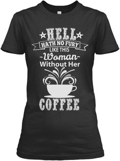 Custom Designed Tee for Coffee Lovers. Not sold in stores. 10% OFF when you order by August 31st!