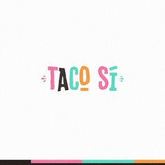 Taco S¨ª - Logo and business card for cool, new, 24 hour Tex-Mex delivery restaurant in Mexico City. We are a cool, new, 24 hour Tex-Mex delivery restaurant in Mexico City. Typography Logo, Graphic Design Typography, Lettering, Fashion Typography, Font Logo, Logo Restaurant, Typography Inspiration, Graphic Design Inspiration, Brand Inspiration