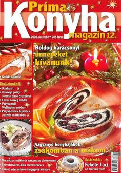 Prima konyha magazin 2008 12 december Snack Recipes, Snacks, December, Chips, Beef, Cooking, Food, Hungary, Snack Mix Recipes