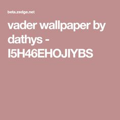 vader wallpaper by dathys - I5H46EHOJIYBS