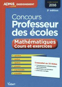 Concours professeur des écoles : mathématiques, cours et exercices : épreuve écrite / Eric Greff, André Mul. http://buweb.univ-orleans.fr/ipac20/ipac.jsp?session=O44W485527018.997&menu=search&aspect=subtab66&npp=10&ipp=25&spp=20&profile=scd&ri=2&source=~%21la_source&index=.IN&term=9782311201789&x=0&y=0&aspect=subtab66
