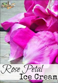 Got roses? Make a homemade ice cream recipe with rose petals! Using ...