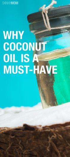 Check out the benefits of coconut oil.